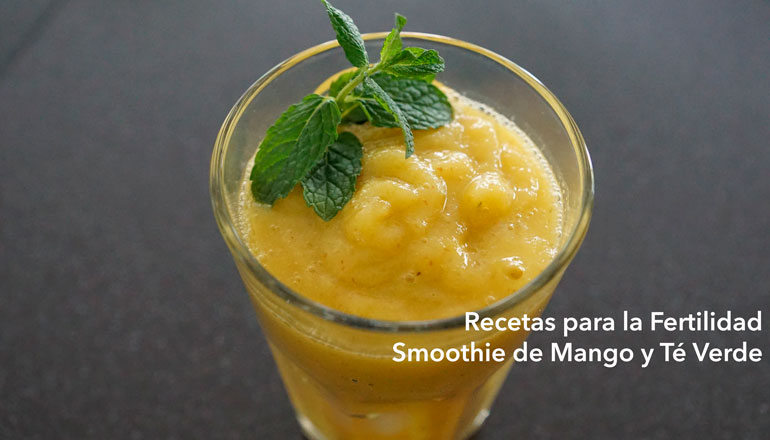 recetas-para-la-fertilidad-smoothie-mango-y-te-verde.jpg