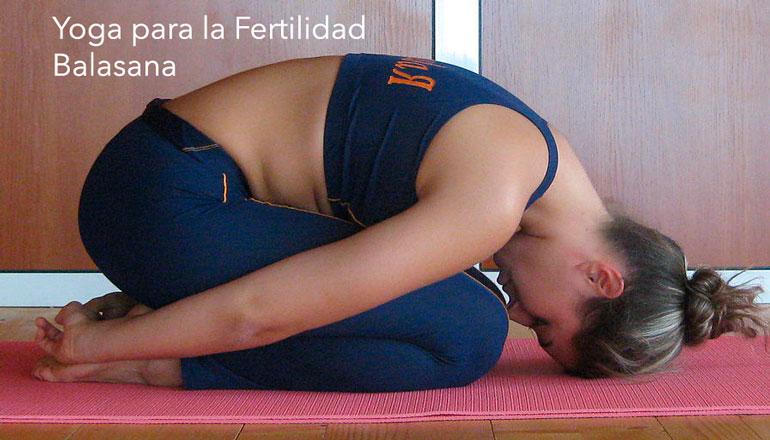 Infertilidad. Yoga para la Fertilidad. Balasana